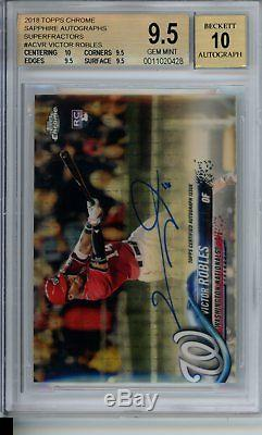 BGS 9.5 2018 Topps Chrome Sapphire VICTOR ROBLES Superfractor True 1/1 Auto RC
